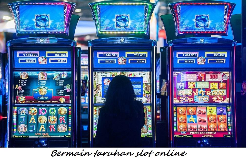Bermain taruhan slot online